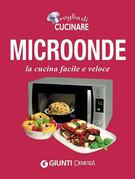 Voglia di Cucinare Microonde