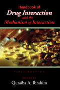 Handbook of Drug Interaction and the Mechanism of Interaction