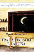 Tra la finestra e la luna
