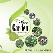 The Plastic Garden