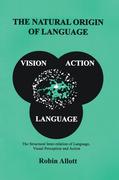 The Natural Origin of Language