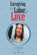 Caregiving: Our Labor of Love