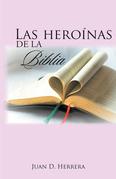 Las Heroínas De La Biblia