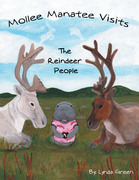 Mollee Manatee Visits the Reindeer People