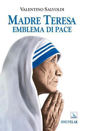 Madre Teresa emblema di pace