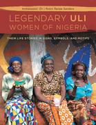 The Legendary Uli Women of Nigeria