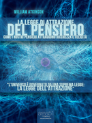 La Legge di Attrazione del Pensiero