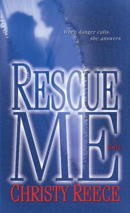 Rescue Me: A Novel