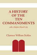 A History of the Ten Commandments