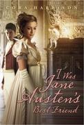 Cora Harrison - I Was Jane Austen's Best Friend