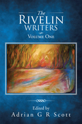 The Rivelin Writers – Volume One