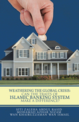 Weathering the Global Crisis: Can the Traits of Islamic Banking System Make a Difference?