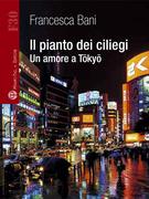 Il pianto dei ciliegi - Un amore a Tōkyō