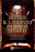 Il labirinto dei libri segreti