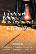 The Landmark Edition of the New Testament (Kjv Study Bible)