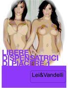 Libere dispensatrici di piacere 1