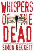 Whispers of the Dead: A Novel of Suspense