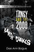 Tansy and the 2,000 Earthquakes