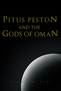 Pitus Peston and the Gods of Oman