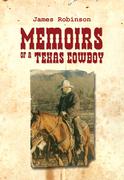 Memoirs of a Texas Cowboy