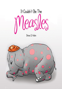 It Couldn't Be the Measles