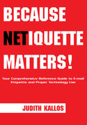 Because Netiquette Matters!