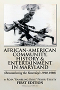 African-American Community, History & Entertainment in Maryland