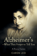 Alzheimer'S—What They Forget to Tell You