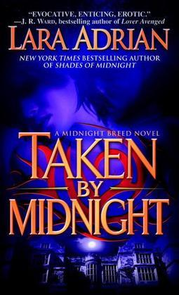Taken by Midnight: A Midnight Breed Novel