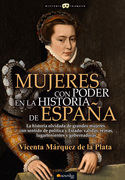 Mujeres con poder en la historia de España