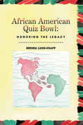 African American Quiz Bowl: Honoring the Legacy