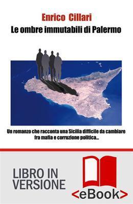 Le ombre immutabili di Palermo