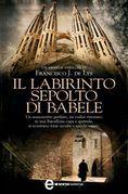 Il labirinto sepolto di Babele
