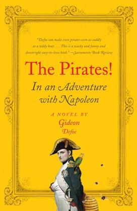 The Pirates! In an Adventure with Napoleon: A Novel
