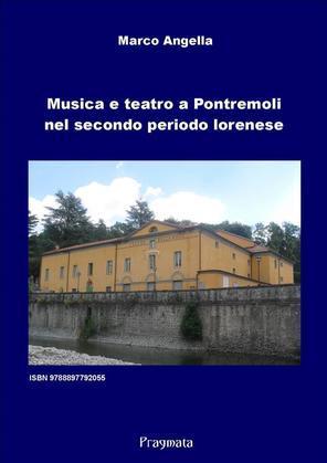 Musica e teatro a Pontremoli nel secondo periodo lorenese
