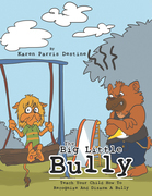 The Big Little Bully
