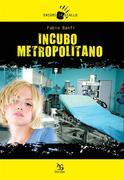 Incubo metropolitano