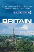 Britain - Culture Smart!: The Essential Guide to Customs &amp; Culture