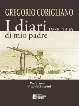 I diari di mio padre 1938-1946
