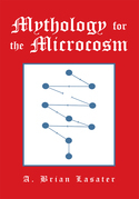 Mythology for the Microcosm