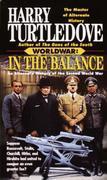 In the Balance (Worldwar, Book One)