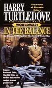 In the Balance (Worldwar, Book One)
