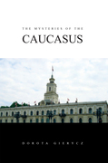 The Mysteries of the Caucasus