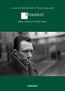 Stranieri. Albert Camus e il nostro tempo