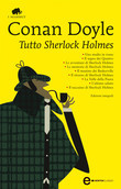 Tutto Sherlock Holmes