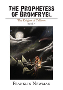 The Prophetess of Bromfryel