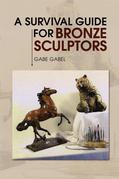 A Survival Guide for Bronze Sculptors