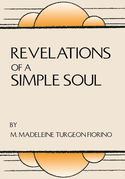 Revelations of a Simple Soul