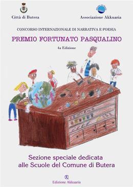 Antologia del Premio Letterario Fortunato Pasqualino Sezione Scuole di Butera