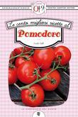 Le cento migliori ricette al pomodoro